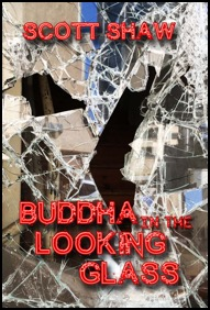 Buddha in the Looking Glass