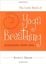 The Littel Book of Yoga Breathing