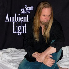 Scott Shaw Ambient Light