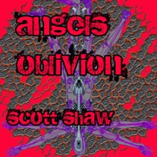 Scott Shaw Angels Oblivion