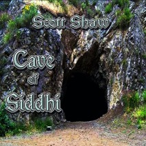 Scott Shaw Cave of Siddhi