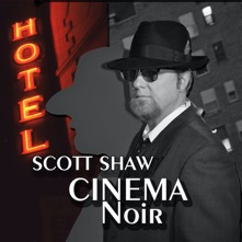 Scott Shaw Cinema Noir
