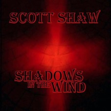 Scott Shaw Shadows in the Wind