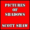 Pictures of Shadows